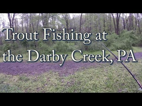 Trout Fishing At The Darby Creek, PA - May '16