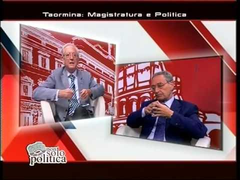 TAORMINA: MAGISTRATURA E POLITICA