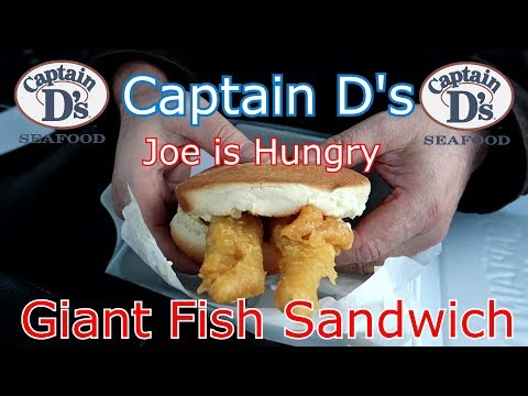 Captain D's New Giant Fish Sandwich Review Joe Is Hungry