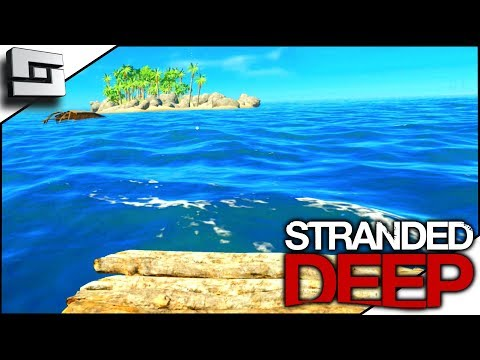 LOST AT SEA! Stranded Deep Gameplay S4E10