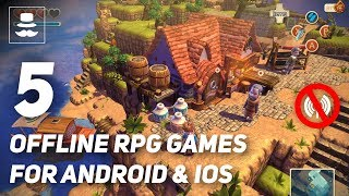 Top 5 OFFLINE RPG Games 2018 | Android & iOS
