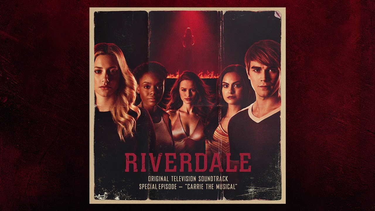Riverdale Carrie Carrie The Musical Episode Riverdale Cast