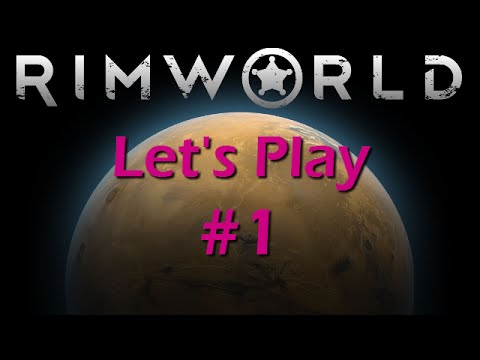RimWorld Let's Play 1 | Series 3 | Temperate Forest