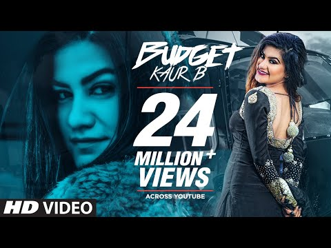 Kaur B: Budget (Full Song) Snappy | Rav Hanjra | Latest Punjabi Songs 2018