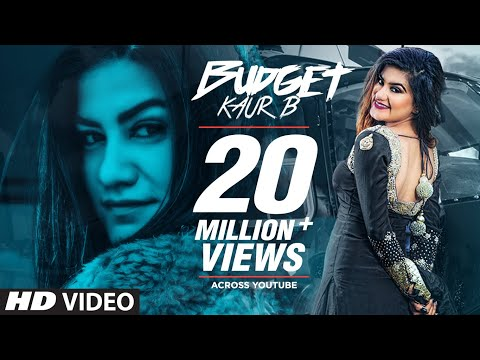 Kaur B: Budget (Full Song) Snappy | Rav Hanjra | Latest Punj