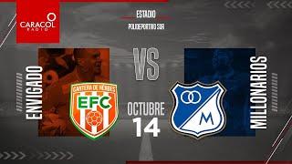 EN VIVO | En el Fenómeno del Fútbol | Envigado vs Millonarios - Fecha 14 de la Liga Betplay.