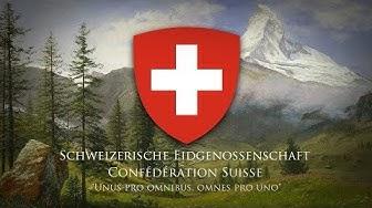 """Swiss Confederation (1850-1961) National Anthem """"Rufst du, mein Vaterland!"""""""