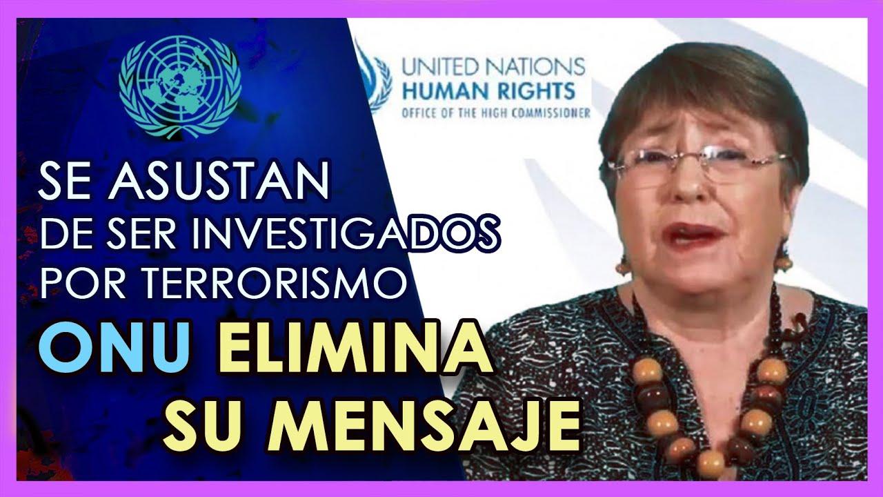 ONU elimina mensaje que publicó | ASUSTADOS  que se DESTAPE TODO