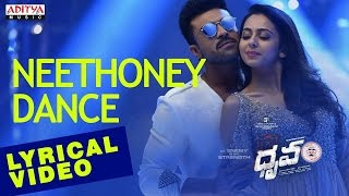 Neethoney dance tonight full song with lyrics from dhruva (Ram charan teja and Rakul preeth singh)
