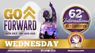 Wednesday - Bethel United Church International - Holy Convocation 2019