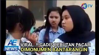 Viral..!! Vidio Gadis Rebutan Pacar Dimonumen  Bantarangin
