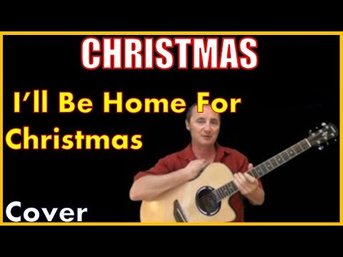 I'll Be Home For Christmas Acoustic Guitar Country Cover - Chords And Lyrics Sheet