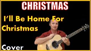 Download I'll Be Home For Christmas Cover MP3 song and Music Video