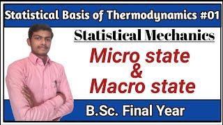 ||L-23|| Relativity & Statistical Physics|| Microstate And Macrostate|| Statistical Mechanics||