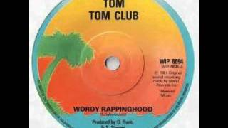 "Tom Tom Club - Wordy Rappinghood 12"" Mix"