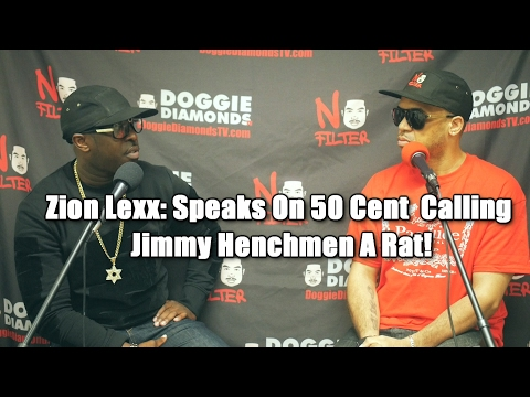 Zion Lexx Speaks On Why 50 Cent Is Calling Jimmy Henchmen A Rat!
