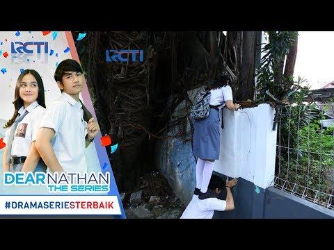 DEAR NATHAN THE SERIES - Kocak Karena Telat Salma Harus Manjat Pagar [2 Oktober 2017]
