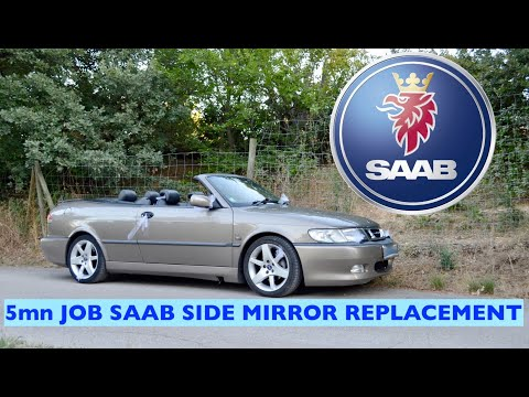 SAAB 900 9.3 REPLACEMENT DOOR or SIDE MIRROR DIY 5mn work