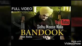 Bandook (Full Video) Sidhu Mosse wala Brand New Punjabi Song 2017