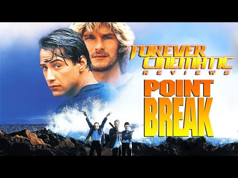 Point Break 1991 - Forever Cinematic Movie Review