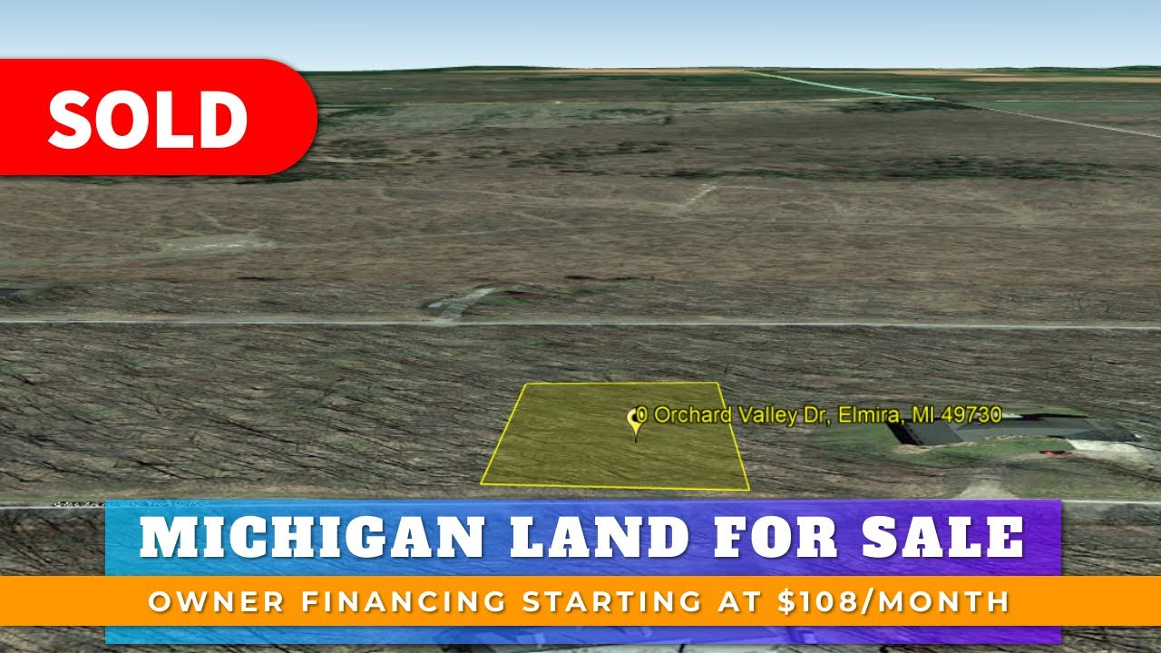 Just Sold By WeSellNewYorkLand.com - Cheap Land For Sale Lot 372 Orchard Valley Dr, Elmira, Michigan