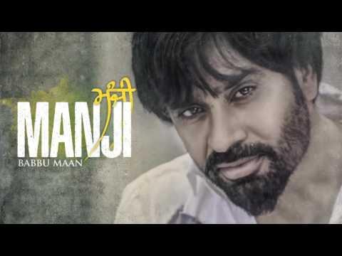 Babbu Maan - Manji | Latest Punjabi Songs Collections