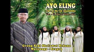 Download lagu AYO ELING - H. MA'RUF ISLAMUDDIN