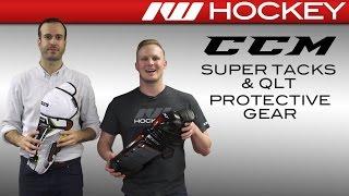 CCM Super Tacks & QLT Protective Gear Insight