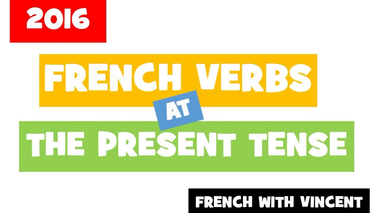 400 French Verbs Conjugated At The Present Tense Youtube
