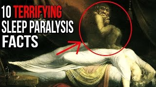 10 Terrifying Sleep Paralysis Facts To Keep You Up At Night