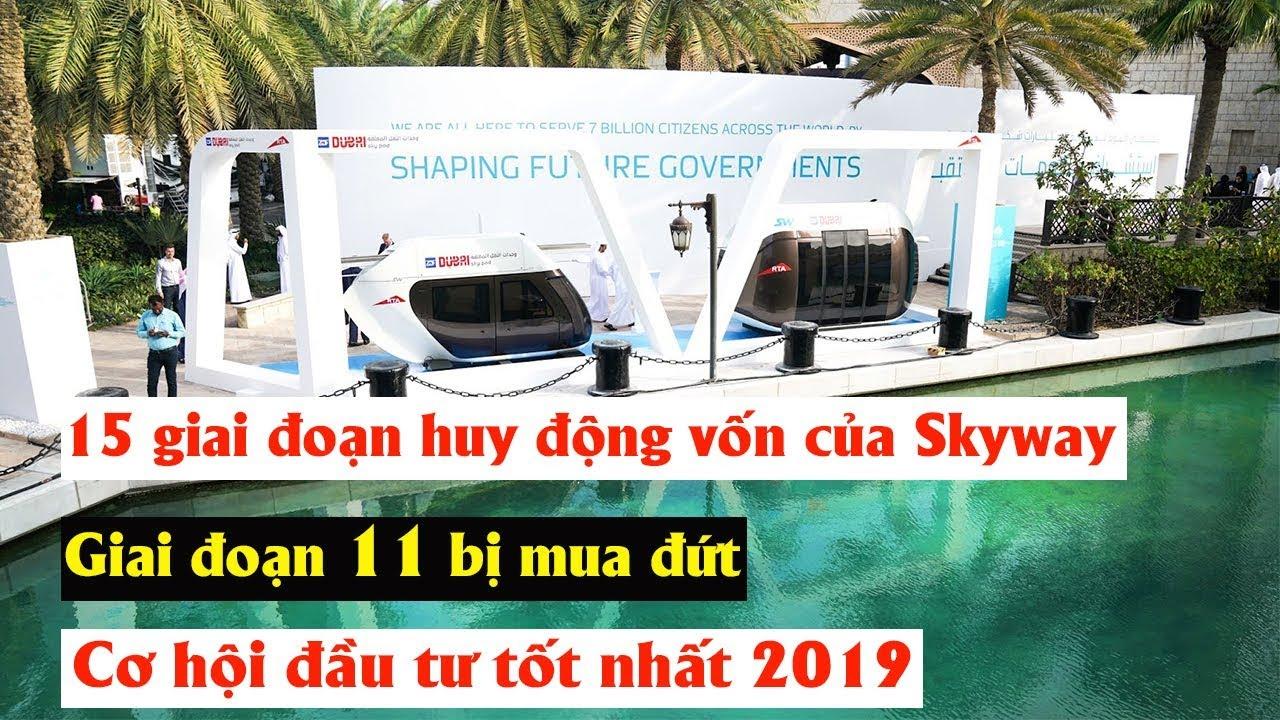 15 giai đoạn huy động vốn của Skyway