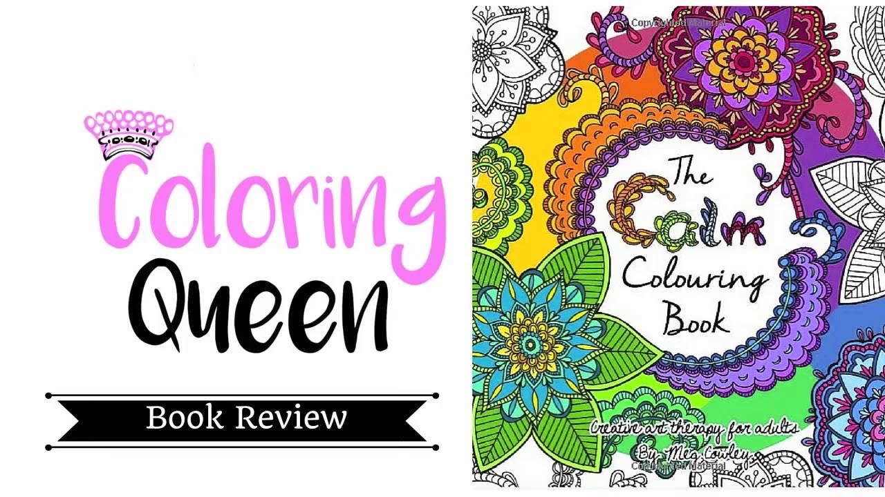 The Calm Colouring Book Volume 2 Coloring Book Review Meg Cowley