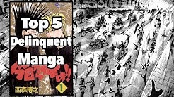 Top 5 Delinquent Manga Of All Time