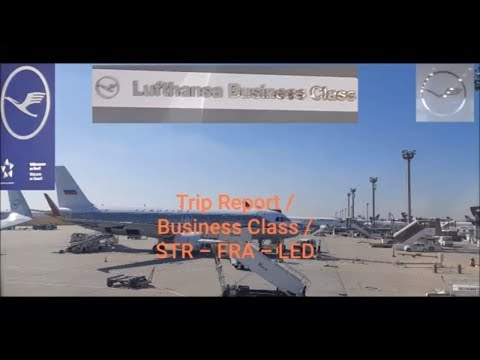 Trip Report Lufthansa, Business Class, STR - FRA - LED