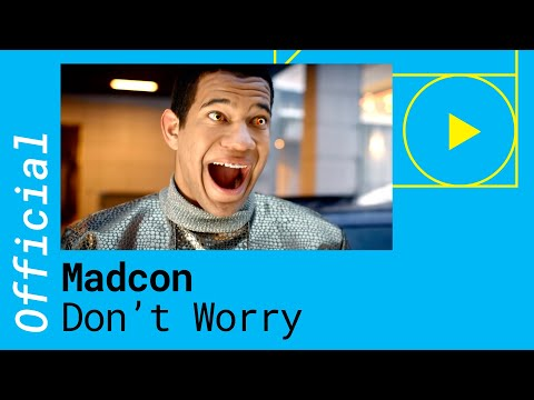 MADCON – DONT WORRY feat Ray Dalton  Lyric