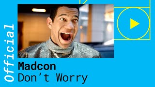 MADCON – DON'T WORRY feat. Ray Dalton (Official Lyric Video)