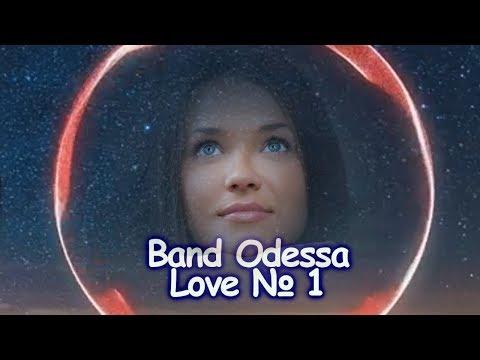 BAND ODESSA RADIO - LOVE - № 1