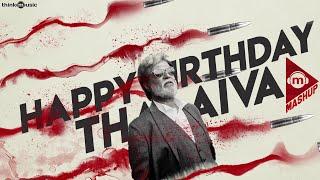 Think Mashup - Happy Birthday Superstar Rajinikanth   Pa Ranjith   Santhosh Narayanan