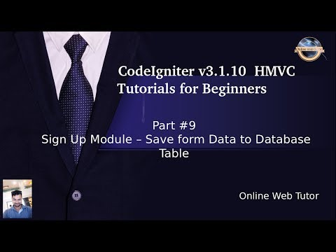 Learn CodeIgniter (v3.1.10) HMVC Tutorials for Beginner #9- Sign Up Module - Save form data to DB thumbnail