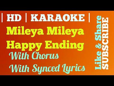 Mileya Mileya | Karaoke | With Chorus | Clean HD | Happy Ending | Saif Ali Khan | Ileana D'Cruz