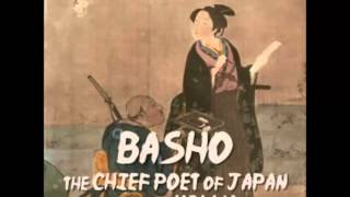 Basho, The Chief Poet of Japan and the Hokku, or Epigram Verses