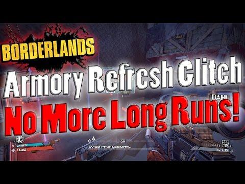 Borderlands | Armory Refresh Glitch | No More Long Runs!