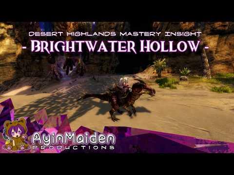 ★ Guild Wars 2 ★ - Desert Highlands Insight: Brightwater Hollow