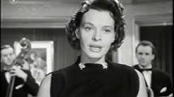 Margot Hielscher - Bei dir war es immer so schön  (Film Version 1954)