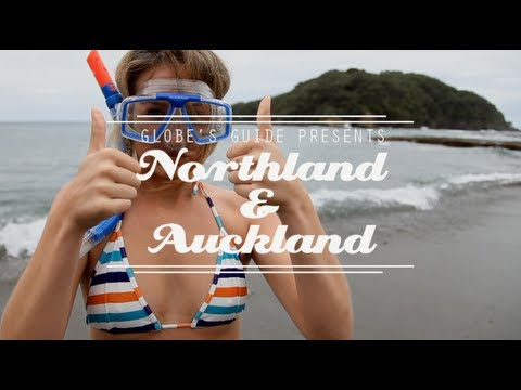 GLOBE'S GUIDE - Northland and Auckland  - The ultimate video travel guide to New Zealand.