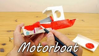 How to Make a Model Motorboat