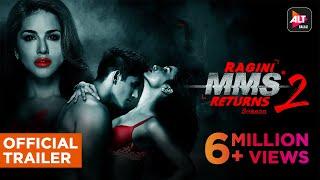 Ragini MMS Returns Season2 | Official Trailer | Sunny Leone | Divya Agarwal | Varun Sood | ALTBalaji