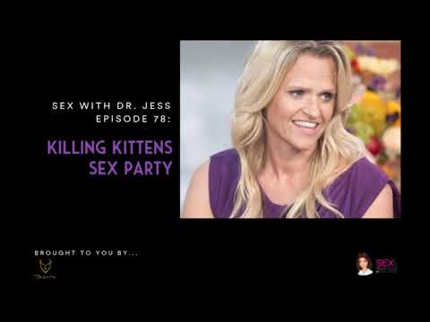 Sex With Dr Jess Killing Kittens Sex Party Youtube