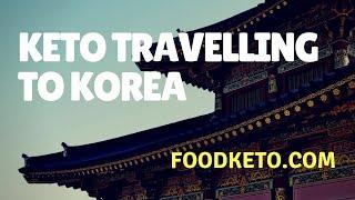 Ketogenic Travel di Korea #foodketo episode 18
