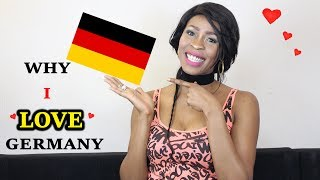 WHY I LOVE GERMANY + MOVING TO GERMANY | THE BEST THINGS ABOUT MOVING TO GERMANY |